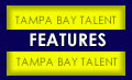 Tampa Bay Talent Features